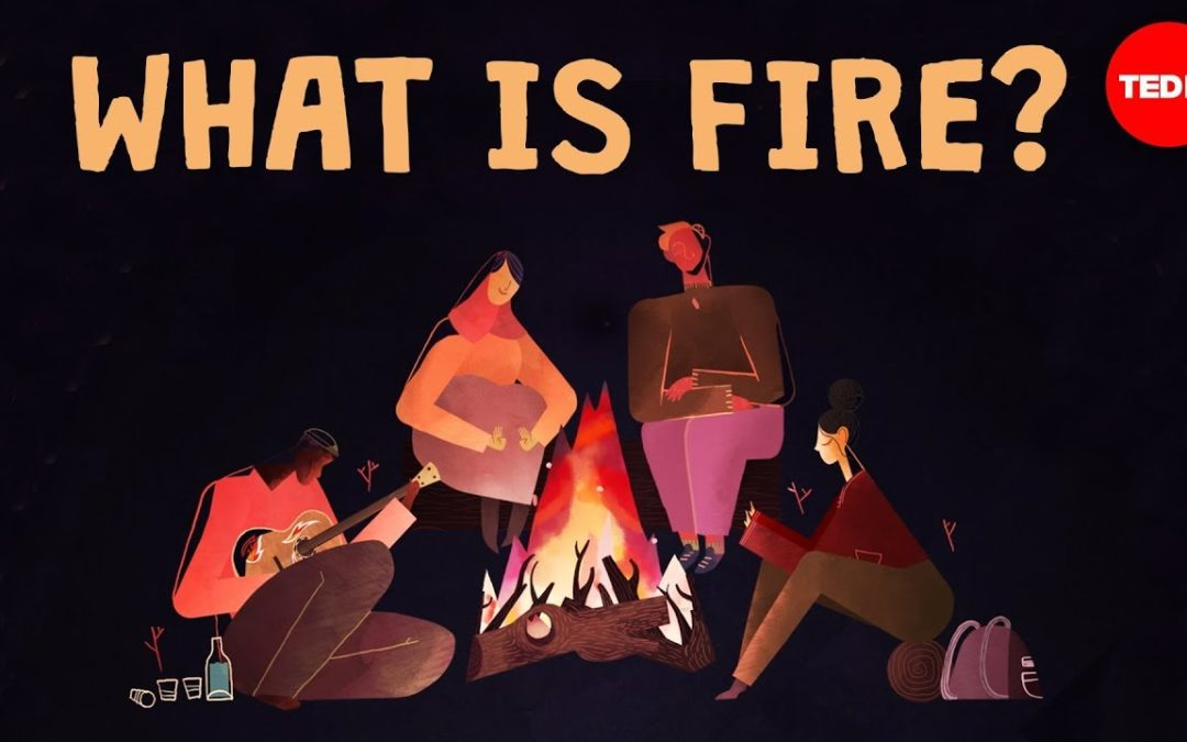 What is Fire? A Solid, Liquid, or Gas?