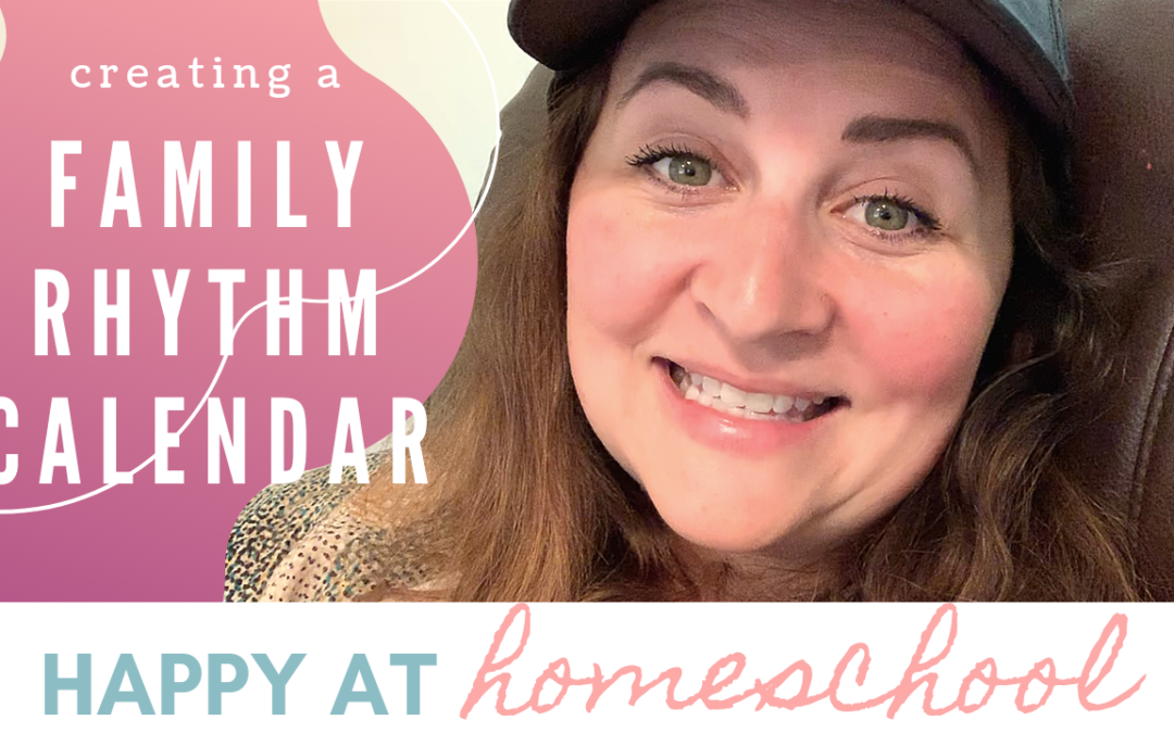 Creating a Family Rhythm Calendar